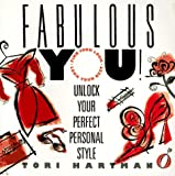 Fabulous You! Unlock Your Perfect Personal Style