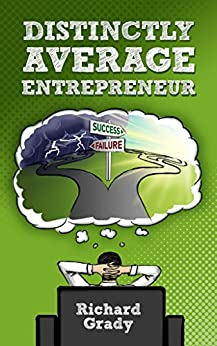 Distinctly Average Entrepreneur by [Grady, Richard]