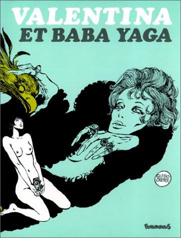 Valentina, tome 1 : Valentina et Baba Yaga