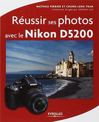 Russir ses photos avec le Nikon D5200