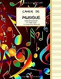 Cahier de Musique 100 pages pour la Composition Musicale: Grand Format | PAPIER CREME avec 13 Portées par page | Couverture Notes colorées qui dansent.