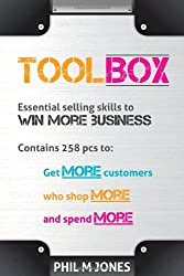 Toolbox - Essential Selling Skills To Win More Business by Phil M Jones (2012-03-14)