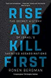 #10: Rise and Kill First: The Secret History of Israel's Targeted Assassinations