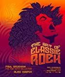The Art of Classic Rock: Rock Memorabilia, Tour Posters and Merchandise from the 70s and 80s by Rob Roth (2009-09-03)