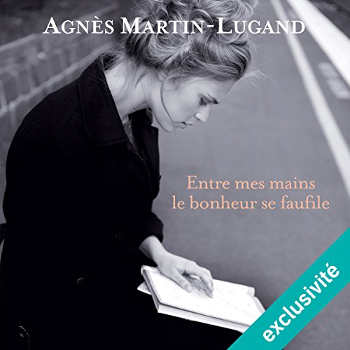 Entre Mes Mains Le Bonheur Se Faufile [Pdf/ePub] eBook
