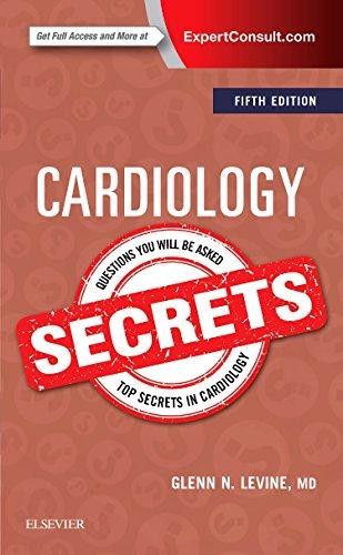 Cardiology Secrets, 5e por Glenn N. Levine MD  FACC  FAHA