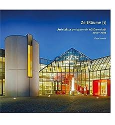 ZeitRäume (1): Architektur der bauverein AG Darmstadt 2000-2005