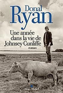 Une année dans la vie de Johnsey Cunliffe par Ryan