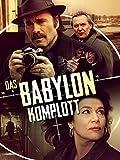 Das Babylon-Komplott