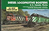 Diesel Locomotive Rosters: U.S., Canada and Mexico (Railroad Reference)