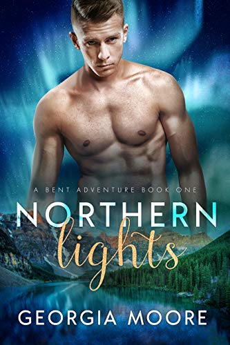 Northern Lights (A Bent Adventure Novel Book 1) (English Edition)