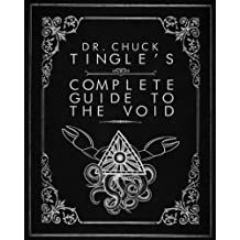 Dr. Chuck Tingle's Complete Guide To The Void