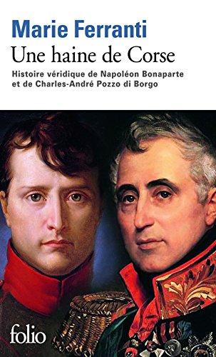 une-haine-de-corse-histoire-vridique-de-napolon-bonaparte-et-de-charles-andr-pozzo-di-borgo