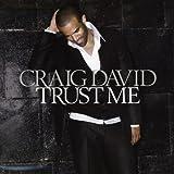 Songtexte von Craig David - Trust Me