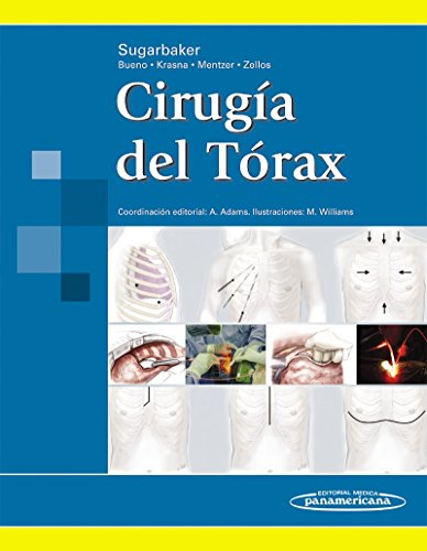 Cirugia Del Torax / Thoracic Surgery por David J. Sugarbaker