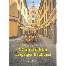 Glanzlichter Leipziger Baukunst by Wolfgang Hocquel (1997-09-05)