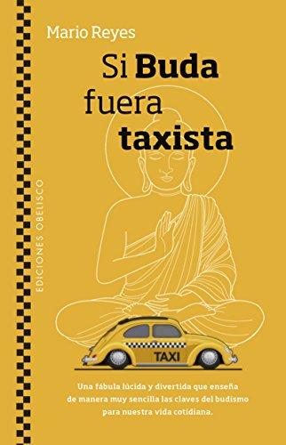 Si Buda fuera taxista (PSICOLOGÍA)