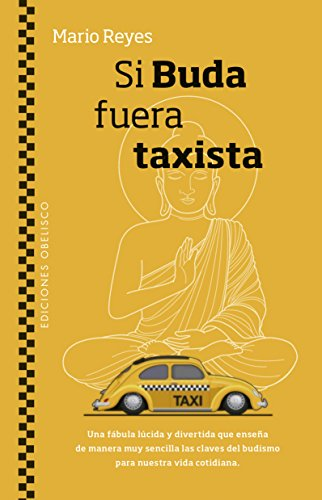 Si Buda Fuera Taxista por Mario Reyes
