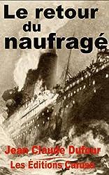 Le retour du naufragé