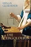 Die Vergolderin - Helga Glaesener