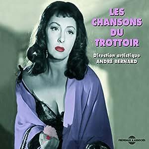 Les Chansons Du Trottoir (1931-1950)