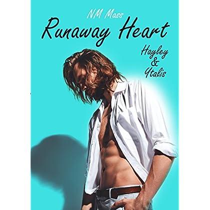 Runaway Heart: Hayley et Ytalis