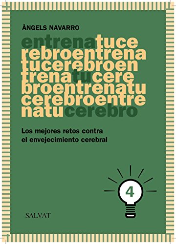 Entrena tu cerebro, 4 (Castellano - Adultos - Libros De Psicología Y Maternidad - Cuadernos De Entrenamiento Cerebral)