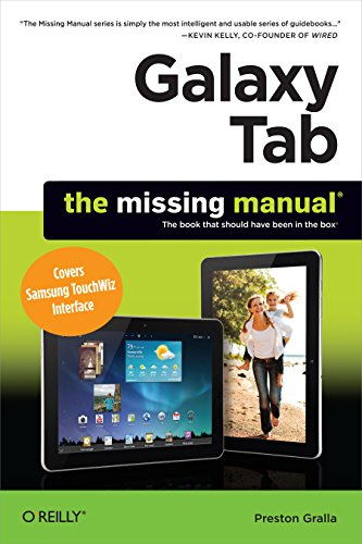 Galaxy Tab: The Missing Manual: Covers Samsung TouchWiz Interface (English Edition) -
