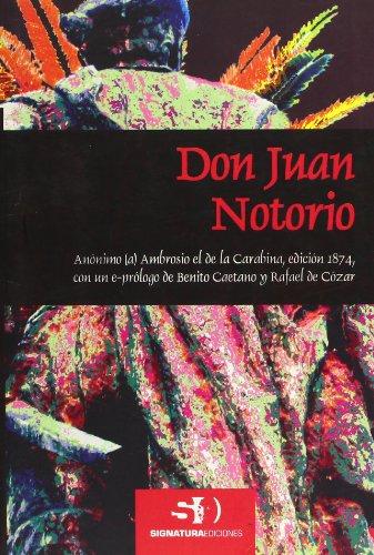 Don Juan Notorio (Biblia Diversa) por Anónimo