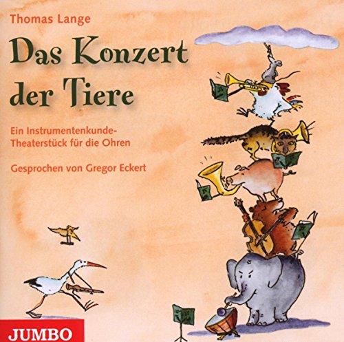 Das Konzert der Tiere: Ein Konzert zum Kennenlernen der Instrumente des Sinfonieorchesters