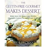 [ [ The Gluten-Free Gourmet Makes Dessert: More Than 200 Wheat-Free Recipes for Cakes, Cookies, Pies and Other Sweets ] ] By Hagman, Bette ( Author ) Jan - 2003 [ Paperback ]