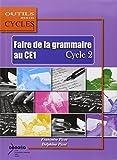 Faire de la grammaire au CE1 Cycle 2