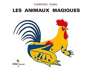 """Afficher """"Les animaux magiques"""""""