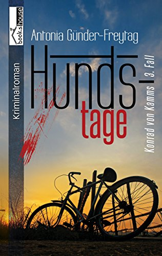 Hundstage - Konrad von Kamms 3. Fall (German Edition)