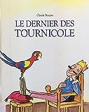 """Afficher """"Le Dernier des tournicole"""""""