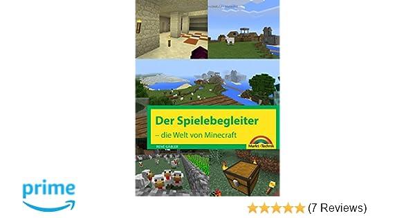 Der Spielebegleiter Die Welt Von Minecraft Amazonde Rene Gäbler - Minecraft weltenbauer spielen