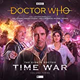 The Eighth Doctor: The Time War Series 3 (Doctor Who - The Eighth Doctor: Time War, Band 3)