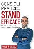 Scarica Libro Consigli pratici per uno stand efficace (PDF,EPUB,MOBI) Online Italiano Gratis