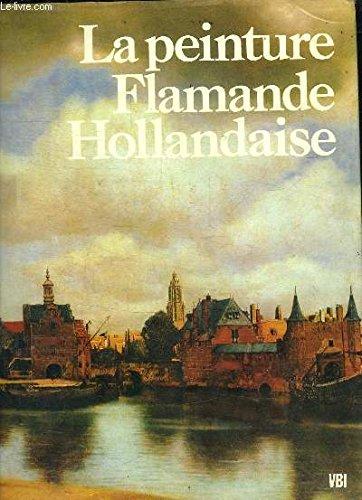 L'âge d'or de la peinture flamande et hollandaise