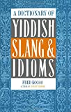 A Dictionary Of Yiddish Slang