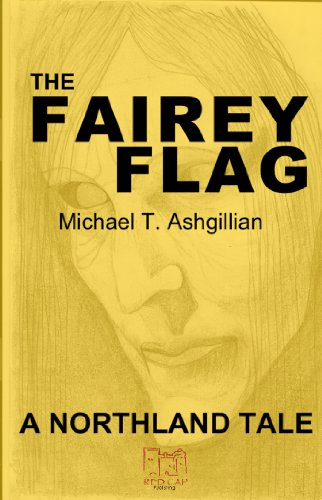 The Fairey Flag (The Northland Tales Book 2) (English Edition)