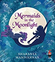Mermaids In The Moonlight