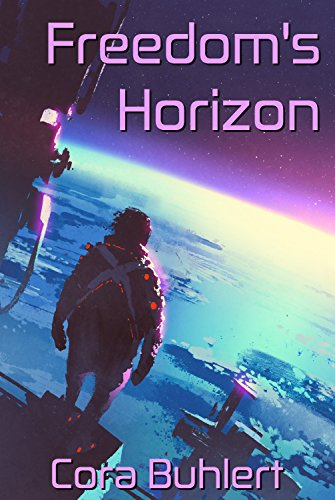Freedom's Horizon  (In Love and War Book 4)