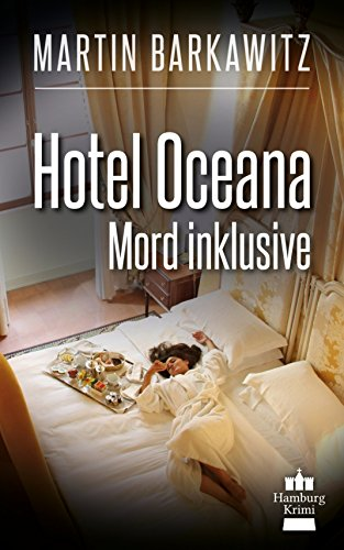 hotel-oceana-mord-inklusive-soko-hamburg-7-ein-heike-stein-krimi-soko-hamburg-ein-fall-fr-heike-stei