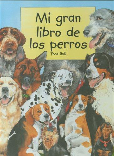 Mi gran libro de los perros por Thea Ross
