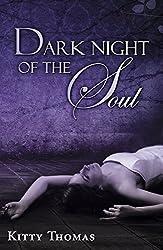 Dark Night of the Soul: a dystopian paranormal erotica novel (English Edition)