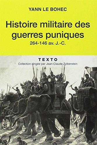 Histoire militaire des guerres puniques par Yann Le Bohec
