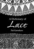 Best Dover Publications Dictionaries - A Dictionary of Lace Review