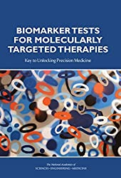 Biomarker Tests for Molecularly Targeted Therapies: Key to Unlocking Precision Medicine