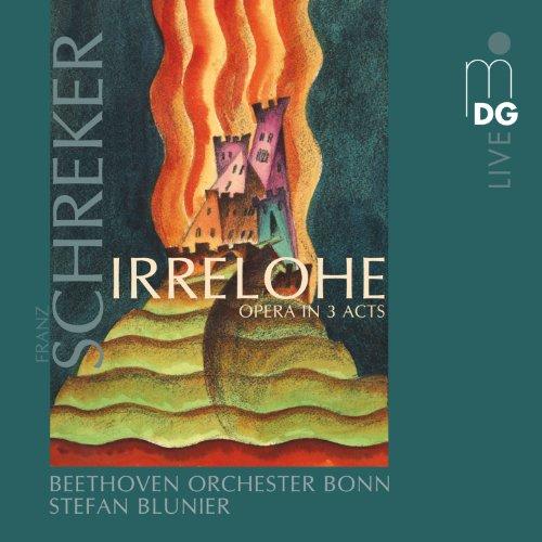 Schreker: Irrelohe Opera in 3 Acts Mark Rosenthal